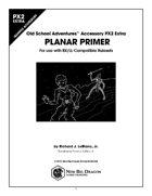 PX2 Extra: Planar Primer