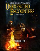 Gothnog & Swamper's Unexpected Encounters - Volume One