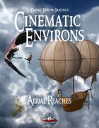 Cinematic Environs - Aerial Reaches