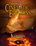 Cinematic Environs - Blasted Lands
