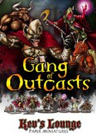 Kev\'s Lounge Paper Minis: Gang of Outcasts
