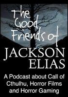 The Good Friends of Jackson Elias, Podcast Episode 131: Subterranean Spaces