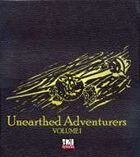 Unearthed Adventurers: Volume I