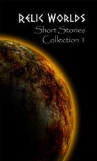 Relic Worlds Short Stories - Year 1 [BUNDLE]