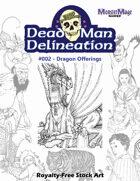 Dead Man Delineation 002 Dragon Offerings