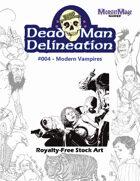 Dead Man Delineation 004 Modern Vampires