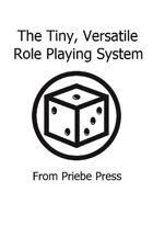 Tiny, Versatile Role Playing System