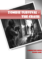 Zombie Survival - The Crash