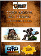 TORN WORLD's Torn Armor Set Three:  Behemoths