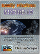 DEADLY MISSIONS:  Sector 15 Sci-Fi Core Rules