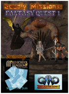 DEADLY MISSIONS: Expansion Eight:  Fantasy Quest One