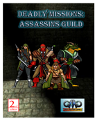 DEADLY MISSIONS: Assassins Guild