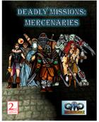 DEADLY MISSIONS: Mercenaries