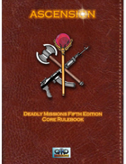 DEADLY MISSIONS: 5th Edition:  ASCENSION