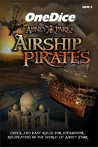 OneDice Abney Park\'s Airship Pirates