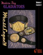 Modern Day Gladiators Expansion 4 Wrestlegacy