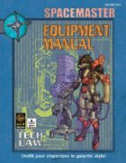 Spacemaster Tech Law - Equipment Manual