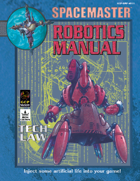 Spacemaster Tech Law - Robotics Manual