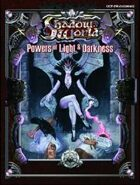Shadow World: Powers of Light and Darkness