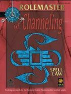 Spell Law: Of Channeling
