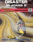 Disaster on Adanis III