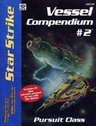 Vessel Compendium #2