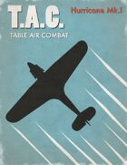 Table Air Combat:  Hurricane I