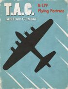 Table Air Combat: B-17F Flying Fortress