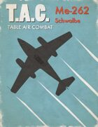 Table Air Combat: Me-262 Schwalbe