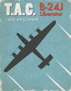 Table Air Combat: B-24 Liberator