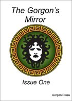 The Gorgon's Mirror (issue 1)