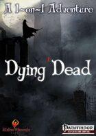 Dying Dead