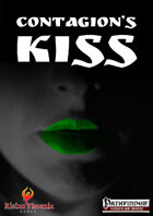 Contagion's Kiss