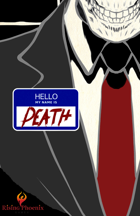 Hello My Name is Death