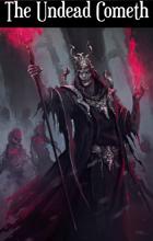 The Undead Cometh - Adventure for Zweihander RPG