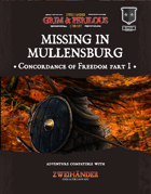 Missing in Mullensburg: The Concordance of Freedom Part I - Adventure for Zweihander RPG