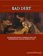 Bad Debt - Adventure for Zweihander RPG