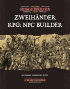 Zweihander RPG: NPC Builder - Supplement for Zweihander RPG