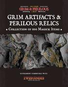Grim Artifacts & Perilous Relics - Supplement for Zweihander RPG