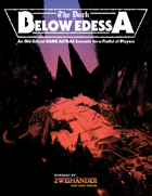 Dark Astral: The Dark Below Edessa - Adventure for Zweihander RPG