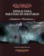 Reglas para partidas sombrías y peligrosas en solitario (ES) - Supplement for ZweihanderRPG