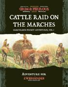 Marchlands Pocket Adventure: Cattle Raid on the Marches - Adventure for Zweihander