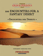 100 Encounters for a Fantasy Desert - Supplement for Zweihander RPG