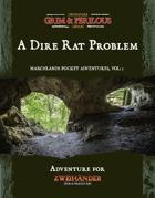 Marchlands Pocket Adventure: A Dire Rat Problem - Adventure for Zweihander