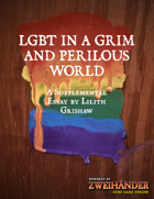 LGBT in a Grim and Perilous World - Supplement for Zweihander RPG