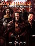 ZWEIHÄNDER RPG: Versión Revisada (ES)