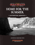 Home for the Summer - Adventure for Zweihander RPG