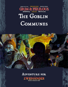 The Goblin Communes - Adventure for Zweihander RPG