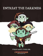Entreat The Darkness - TTRPG Safety Tool For Zweihander RPG