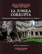 Jungla Corrupta (ES) - Adventure for Zweihander RPG